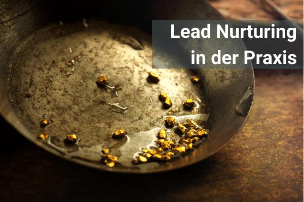 Lead Nurturing in der Praxis